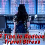 8 Tips to Reduce Travel Stress